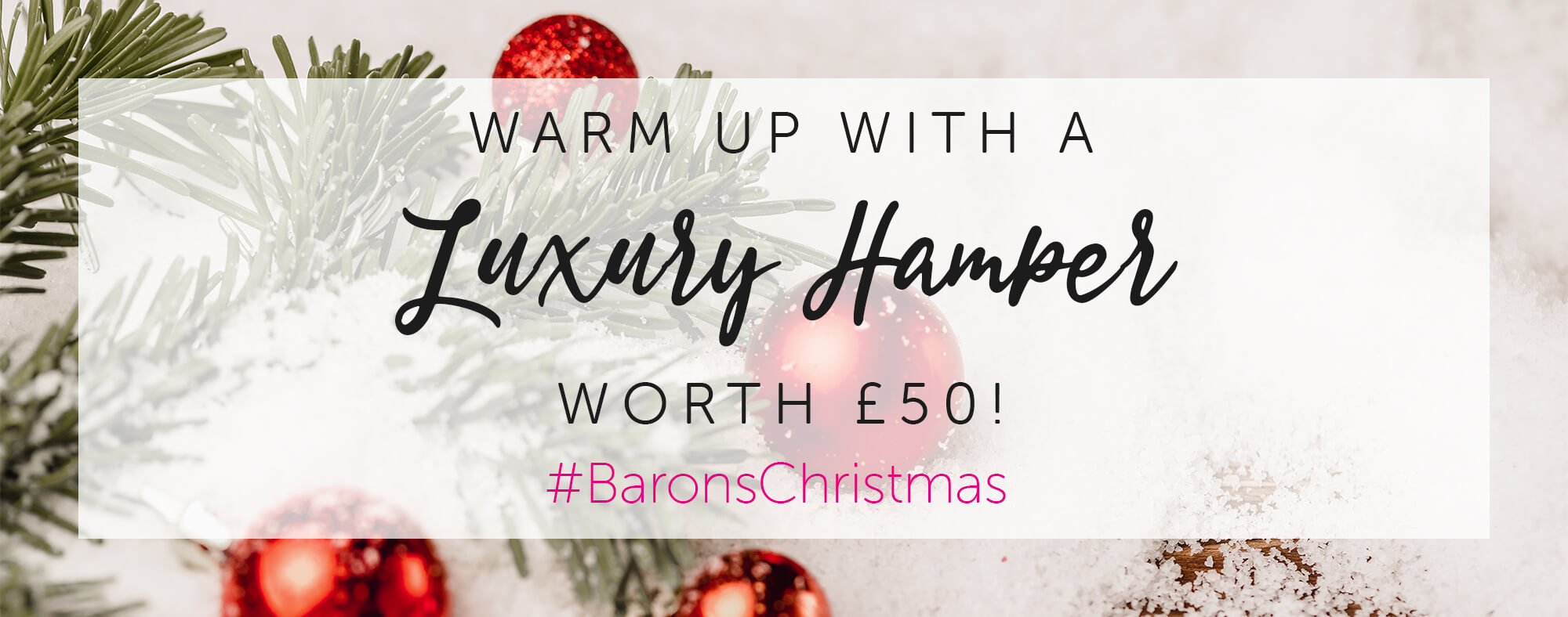 Warm up with a Christmas luxury Hamper worth £50!